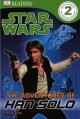 STAR WARS : THE ADVENTURES OF HAN SOLO