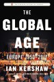 THE GLOBAL AGE : EUROPE 1950-2017