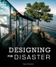 DESIGNING FOR DISASTER : DOMESTIC ARCHITECTURE IN THE ERA OF CLIMATE CHANGE