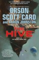 THE HIVE : VOLUME TWO OF THE SECOND FORMIC WAR