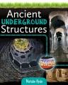 ANCIENT UNDERGROUND STRUCTURES