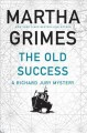 THE OLD SUCCESS : A RICHARD JURY MYSTERY