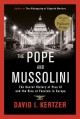 The Pope and Mussolini by David Kertzer