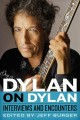 DYLAN ON DYLAN : INTERVIEWS AND ENCOUNTERS