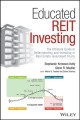 EDUCATED REIT INVESTING : THE ULTIMATE GUIDE TO UNDERSTANDING AND INVESTING IN REAL ESTATE INVESTMENT TRUSTS
