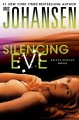 Silencing Eve by Iris Johansen