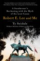 ROBERT E  LEE AND ME : A SOUTHERNER