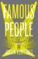 FAMOUS PEOPLE : A NOVEL