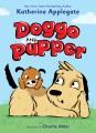 DOGGO AND PUPPER