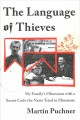 THE LANGUAGE OF THIEVES : MY FAMILY