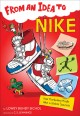 FROM AN IDEA TO NIKE : HOW MARKETING MADE NIKE A GLOBAL SUCCESS