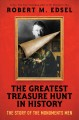 THE GREATEST TREASURE HUNT IN HISTORY : THE STORY OF THE MONUMENTS MEN