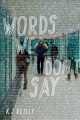 WORDS WE DON