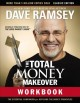 THE TOTAL MONEY MAKEOVER WORKBOOK : A PROVEN PLAN FOR FINANCIAL FITNESS