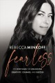FEARLESS : THE NEW RULES FOR UNLOCKING CREATIVITY, COURAGE, AND SUCCESS