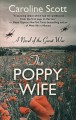 THE POPPY WIFE A NOVEL OF THE GREAT WAR