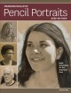 DRAWING REALISTIC PENCIL PORTRAITS : STEP BY STEP