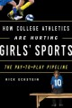 HOW COLLEGE ATHLETICS ARE HURTING GIRLS