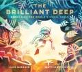 THE BRILLIANT DEEP : REBUILDING THE WORLD