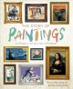 THE STORY OF PAINTINGS : A HISTORY OF ART FOR CHILDREN