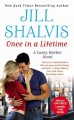 Once In A Lifetime by Jill Shalvis