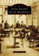 LONG ISLAND STATE HOSPITALS