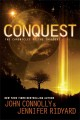 Conquest: The Chronicles of the Invaders by John Connolly and Jennifer Ridyard