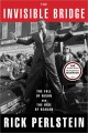 The Invisible Bridge: The Fall of Nixon and the Rise of Regan by Rick Perlstein