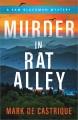 MURDER IN RAT ALLEY : A SAM BLACKMAN MYSTERY