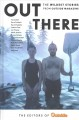 OUT THERE : THE WILDEST STORIES FROM OUTSIDE MAGAZINE