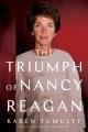 THE TRIUMPH OF NANCY REAGAN