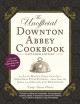 THE UNOFFICIAL DOWNTON ABBEY COOKBOOK : FROM LADY MARY