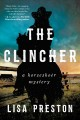 THE CLINCHER : A HORSESHOER MYSTERY