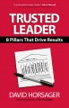 TRUSTED LEADER : 8 PILLARS THAT DRIVE RESULTS