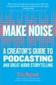MAKE NOISE : A CREATOR