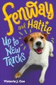 FENWAY AND HATTIE : UP TO NEW TRICKS