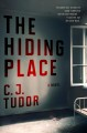THE HIDING PLACE : A NOVEL