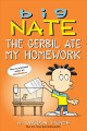 BIG NATE : THE GERBIL ATE MY HOMEWORK