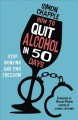 HOW TO QUIT ALCOHOL IN 50 DAYS : STOP DRINKING & FIND FREEDOM