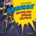 SAMURAI! : STRONG AND STEADY WARRIORS
