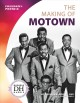 THE MAKING OF MOTOWN