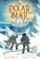 THE POLAR BEAR EXPLORERS