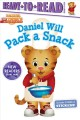 DANIEL WILL PACK A SNACK
