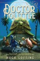 DOCTOR DOLITTLE  VOLUME 4 : THE COMPLETE COLLECTION   HUGH LOFTING