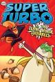 SUPER TURBO  2, VS  THE FLYING NINJA SQUIRRELS