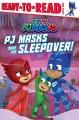 "PJ MASKS SAVE THE SLEEPOVER! : BASED ON THE EPISODE ""PJ PARTY CRASHER"""