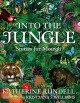 INTO THE JUNGLE : STORIES FOR MOWGLI