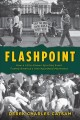 FLASHPOINT : HOW A LITTLE-KNOWN SPORTING EVENT FUELED AMERICA