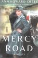 MERCY ROAD : A NOVEL