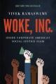 WOKE, INC  : INSIDE CORPORATE AMERICA